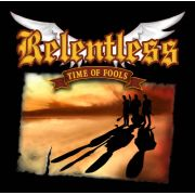 RELENTLESS - Time Of Fools CD