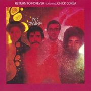 RETURN TO FOREVER - No Mystery CD