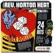REVEREND HORTON HEAT - Holy roller CD