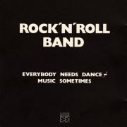 Rock'n'Roll Band – Everybody Needs Dance Music Sometimes LP