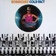 RODRIGUEZ - Cold Fact LP UUSI Universal