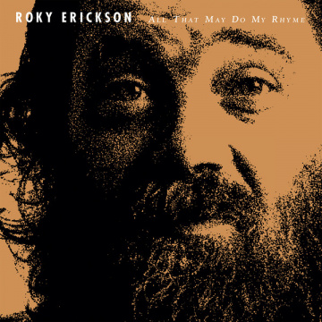 ROKY ERICKSON - All That May Do My Rhyme LP UUSI Play Loud