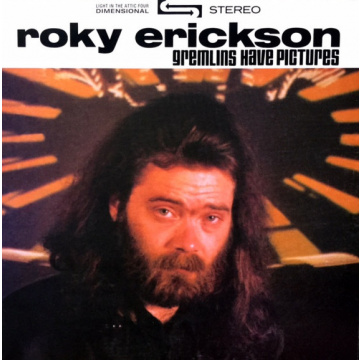 ROKY ERICKSON - Gremlins Have Pictures LP UUSI Light In The Attic Records