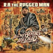 R.A. The Rugged Man - All My Heroes Are Dead 3LP UUSI Nature Sounds