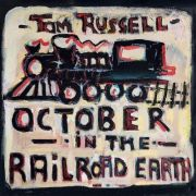 RUSELL TOM - October In The Railroad Earth LP