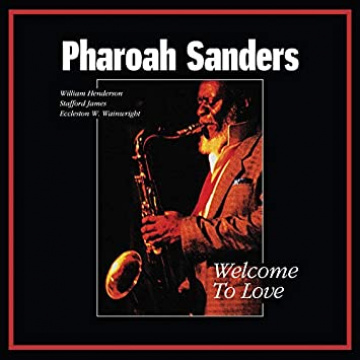 Pharoah Sanders - Welcome To Love 2LP UUSI Tidal Waves