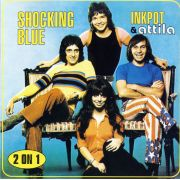 SHOCKING BLUE - Inkpot & Attila CD