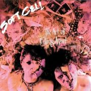 SOFT CELL - The art of falling CD