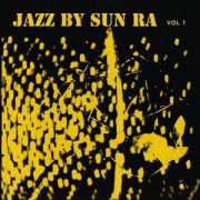 SUN RA -  Jazz By Sun Ra Vol. 1 LP Cornbread Records
