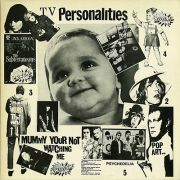 TELEVISION PERSONALITIES - Mummy Your Not Watching Me LP Fire