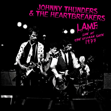 Johnny Thunders & The Heartbreakers - L.A.M.F. Live At The Village Gate 1977 LP LTD White Vinyl