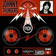 JOHNNY THUNDERS - Live From Zurich 85 LP UUSI