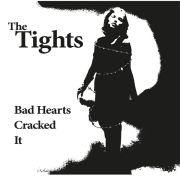 "THE TIGHTS - BAD HEARTS 7"" Mad Butcher Records LTD RED VINYL"