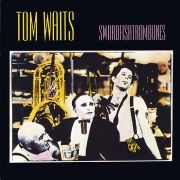 TOM WAITS - Swordfishtrombones LP UUSI Universal