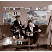 TRACKLINE - Another Story