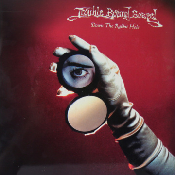 TROUBLE BOUND GOSPEL - Down the rabbit hole LP Sporting (TARJOUS)
