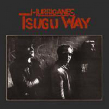 HURRIGANES - Tsugu way
