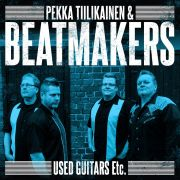 PEKKA TIILIKAINEN & BEATMAKERS - Used Guitars Etc. CD