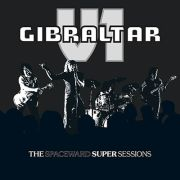 V1/GIBRALTAR - The Spaceward Super Sessions LP HR UUSI BLACK/WHITE (TARJOUS)