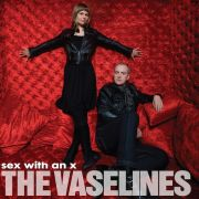VASELINES - Sex with an x LP Sub Pop UUSI