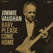 VAUGHAN JIMMIE - Baby Please Come Home CD