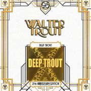 WALTER TROUT - Deep Trout (The Early Years Of Walter Trout) 2LP Provogue UUSI