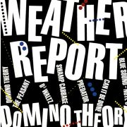 WEATHER REPORT - Domino Theory CD