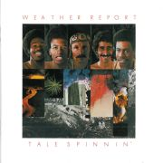WEATHER REPORT - Tale Spinnin' CD