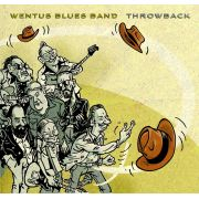 WENTUS BLUES BAND - Throwback CD