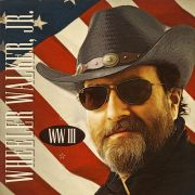 WHEELER WALKER JR - WW III LP UUSI Pepperhill