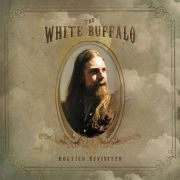 WHITE BUFFALO - Hogtied Revisited CD