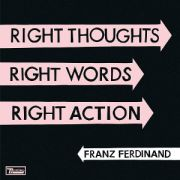 FRANZ FERDINAND - Right Thoughts, Right Words, Right Action CD+DVD