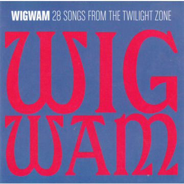 WIGWAM - 28 Songs From The Twilight Zone 2CD