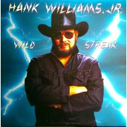 WILLIAMS HANK JR. - Wild Streak LP Warner UUSI cutout
