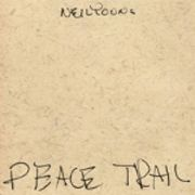 YOUNG NEIL - Peace Trail CD