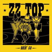 ZZ TOP - Goin' 50 CD
