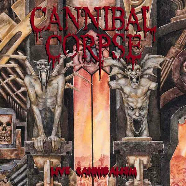 CANNIBAL CORPSE - Live Cannibalism-censored
