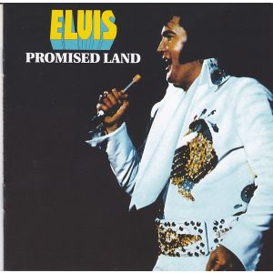 PRESLEY ELVIS - Promised land