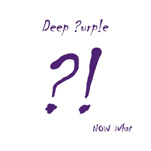 DEEP PURPLE - Now What?! CD+DVD