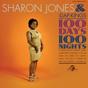 JONES SHARON & THE DAP-KINGS - 100 days, 100 nights