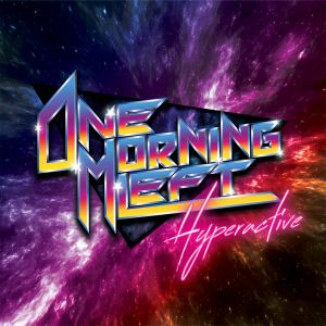 ONE MORNING LEFT - Hyperactive LP orange transparent Vinyl