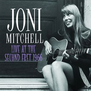 MITCHELL JONI - Live at the Second Fret 1966