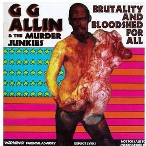 ALLIN G.G. - Brutality & Bloodshed for All CD