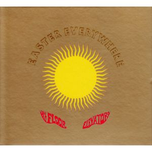 13TH FLOOR ELEVATORS - Easter everywhere 2CD