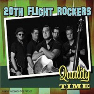 20TH FLIGHT ROCKERS - Quality Time