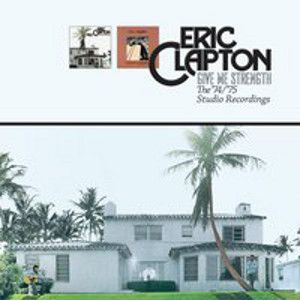 CLAPTON ERIC - Give Me Strength 74-75 2CD