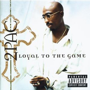 2 PAC - Loyal to the game CD