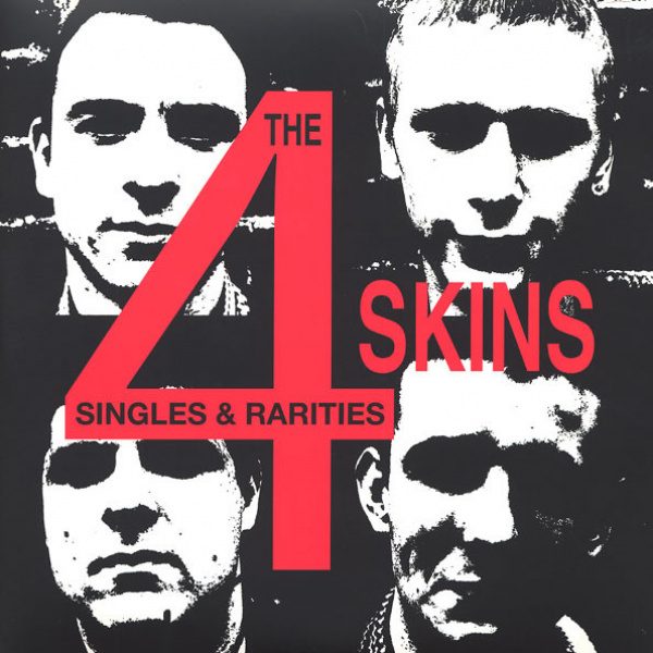 4 SKINS - Singles & Rarities 2-LP Let Them Eat Vinyl UUSI
