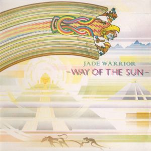 JADE WARRIOR - Way of the sun CD