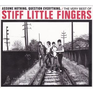 STIFF LITTLE FINGERS - Assume Nothing. Question Everything 2CD